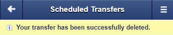 Screen capture displays image of an alert stating your transfer was successfully deleted.