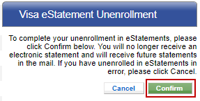 Screen capture showing the 'confirm' button to confirm unenroll of Visa eStatements